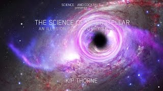 The Science Of Interstellar: An Illustration Of A Century Of Relativity With Kip Thorne