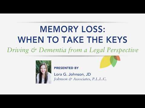 When to Take the Keys: Driving, Dementia, and Legal Perspectives–Lora Johnson, JD