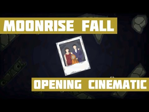 Moonrise Fall - Opening Cinematic thumbnail