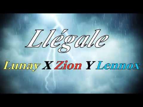Llégale Lunay X Zion Y Lennox Letra 2019 Link Mp3