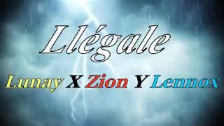 Llégale   Lunay X Zion Y Lennox (LETRA) 2019 + LINK MP3