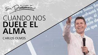 Cuando Nos Duele El Alma - Carlos Olmos - 6 Noviembre 2019  Prédicas Cristianas 2019