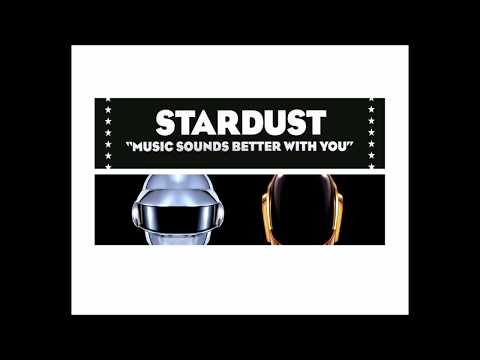 Daft Punk - One More Time & Stardust - Music Sounds Better With You [Mashup]