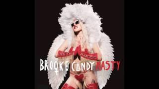 Brooke Candy - Nasty (Audio)
