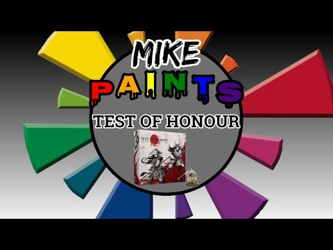 Mike Paints - Test of Honour