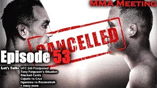 Let's Talk: UFC 249 Postponed; Tony Ferguson's Situation; Stacked Cards; Cejudo vs Cruz + much more