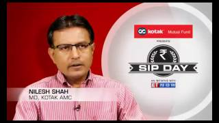 Kotak Mutual Fund presents #SIPDay with Nilesh Shah