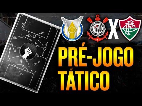 O que esperar de Corinthians x Fluminense | Pré-jogo tático (com Jow e Bia)