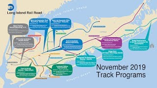 MMTA LIRR Systemwide Improvements: November 2019 Track Programs