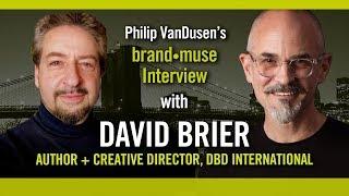 Brand•muse Interview with David Brier of DBD International with host Philip VanDusen