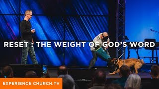 Reset : The Weight of God's Word
