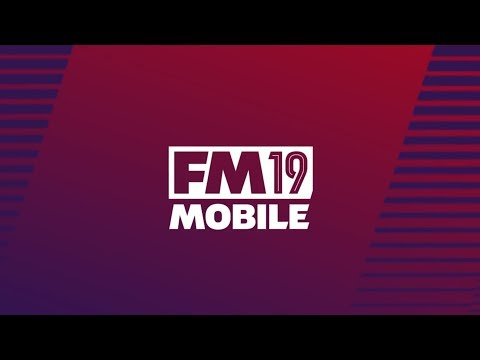 Football Manager 2019 Mobile video