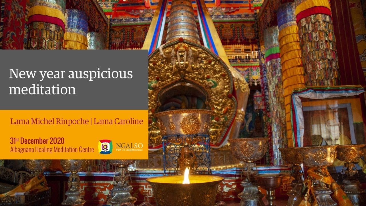 New year auspicious meditation with Lama Michel Rinpoche e Lama Caroline
