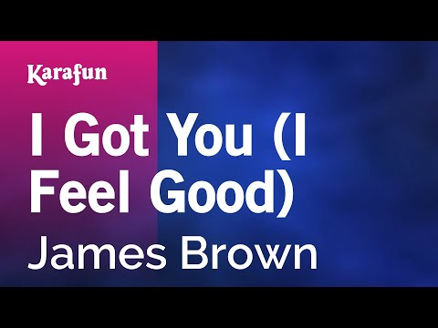 Karaoke I Got You (I Feel Good) - James Brown *