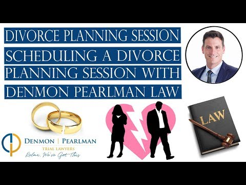 Divorce Planning Session - Scheduling a Divorce Planning Session with Denmon Pearlman Law