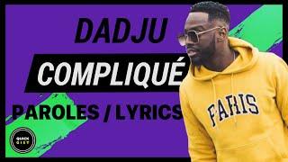 DADJU   Compliqué (Paroles Complètes  Full Lyrics)