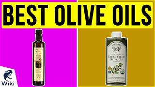 10 Best Olive Oils 2020