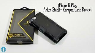 iPhone 8 Plus Anker Shield + Karapax Case Review!