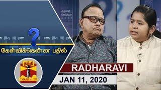 (11/01/2020) Kelvikkenna Bathil | Exclusive Interview with Radha Ravi