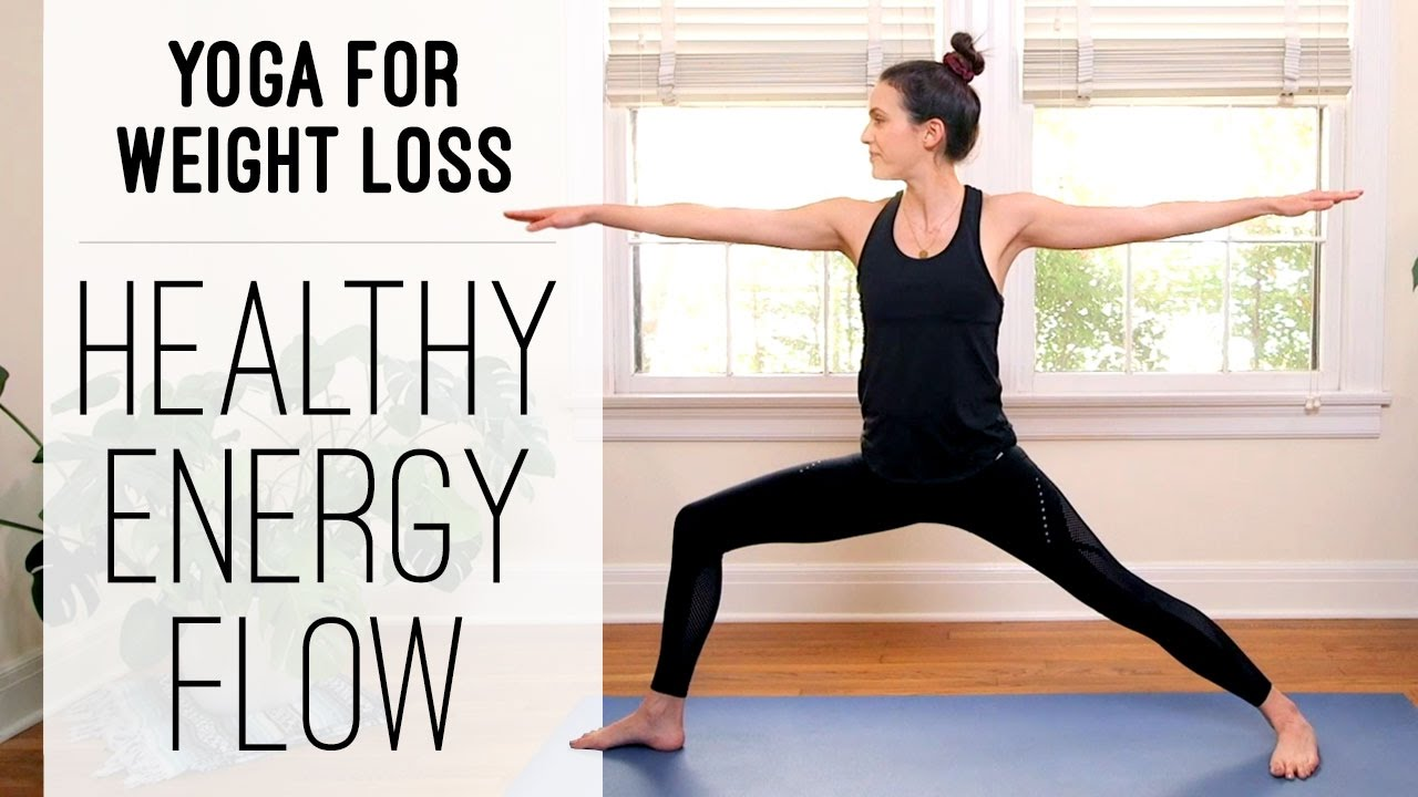 Yoga For Weight Loss | Healthy Energy Flow