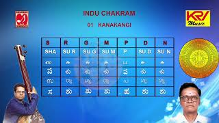 01 | Kanakangi | Indu Chakra | Melakarta Ragas | Indian Classical | Listen Learn Sing | G Srikanth |