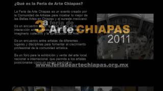 preview picture of video '3a Feria de Arte Chiapas 2011 / San Cristóbal de Las Casas'