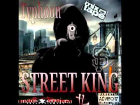 TYPHOON FEAT STUBBS - MY GAME- STREET KING MIXTAPE