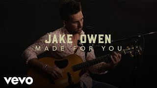 "Jake Owen - ""Made For You"" Official Performance 