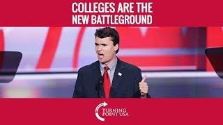 Charlie Kirk: College Campuses Are The New Battleground