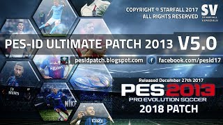 PES 2013[PC/2018 Winter Transfers] | PES-ID Ultimate Patch 2013 v5.0 - NEW 2018