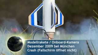 preview picture of video 'Modellrakete mit Onboard-Kamera (Crash-Landung)'