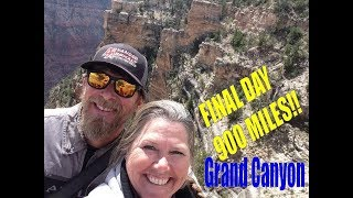 HOME STRETCH: 900 miles FINAL DAY at Grand Canyon