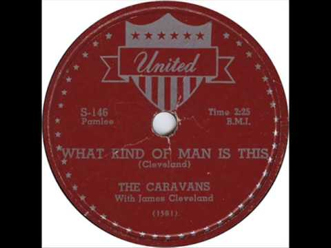The Caravans - What Kind of Man Is This