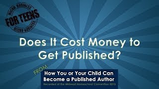 Does It Cost Money to Get Published?