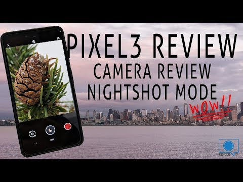 Pixel 3 Review & Camera Review – Night Shot mode beats full frame cameras!