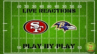 San Francisco 49ers vs Baltimore Ravens Live Reactions and Play By Play