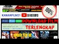 Tutorial Download Film HD...Lewat Kawanfilm21.online