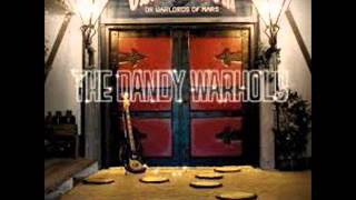 The Dandy Warhols - Love is the New Feel Awful
