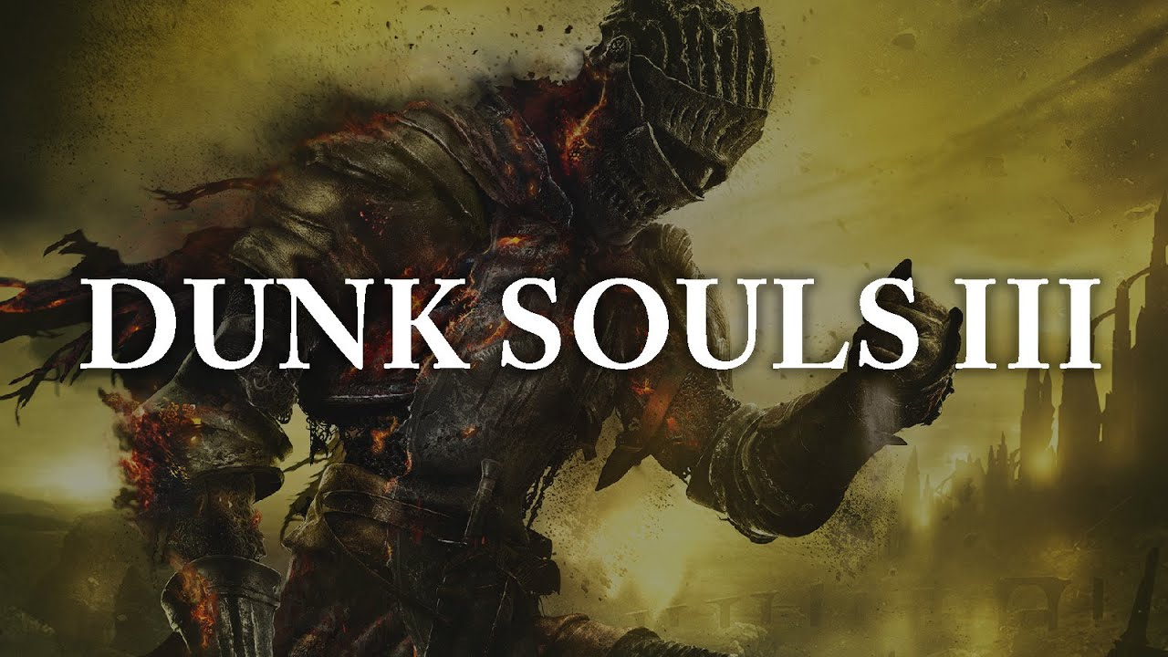 Dunkey Plays Dark Souls III. It's As Funny As You Expect.