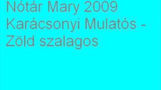 Nótár Mary 2009 Karácsonyi Mulatós - Zöld szalagos