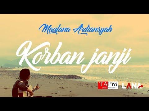 , title : 'Maulana Ardiansyah - Korban Janji [OFFICIAL ]'