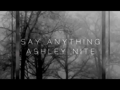 Say Anything performed by Ashley Nite