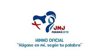 El Himno Oficial de la JMJ Panamá 2019