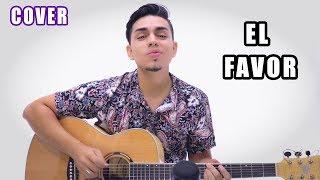El Favor - Dimelo Flow, Sech, Zion, Farruko, Nicky, Lunay (Cover) Bayron Mendez 😎