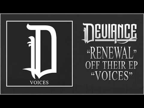 DEVIANCE - RENEWAL