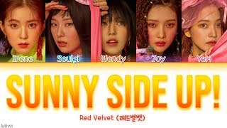 Red Velvet (레드벨벳) - 'Sunny Side Up!' LYRICS [HAN|ROM|ENG COLOR CODED] 가사