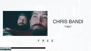 Chris Bandi Free