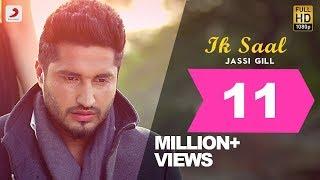 Jassi Gill - Ik Saal   Isha Rikhi   Album Shayar   Latest Punjabi Sad Love Song