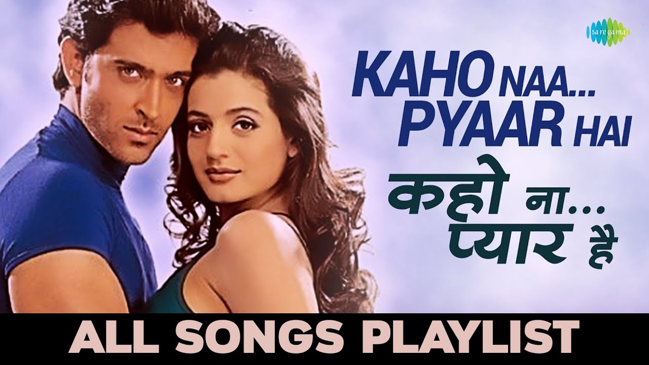 KAHO NAA PYAAR HAI Hindi lyrics