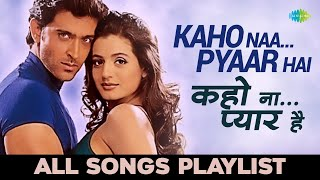 Kaho Naa Pyaar Hai - All songs| Hrithik Roshan & Ameesha Patel | Audio Jukebox